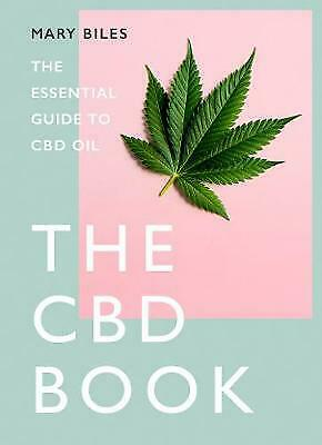 £5.99 • Buy NEW, THE CBD BOOK: The Essential Guide To CBD Oil By Mary Biles (Hardcover) Book