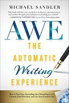 £21.44 • Buy The Automatic Writing Experience AWE By Michael Sandler 9781722503208 NEW Book