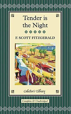 £12.99 • Buy Tender Is The Night (Collectors Library) By Scott Fitzgerald, F. Book The Cheap