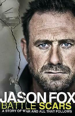 £0.99 • Buy Battle Scars: A Story Of War And All That Follows By Jason Fox (Hardcover, 2018)