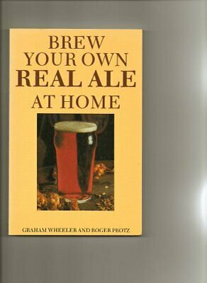 £3.28 • Buy Brew Your Own Real Ale At Home (CAMRA Guides), Graham Wheeler, Roger Protz, Used