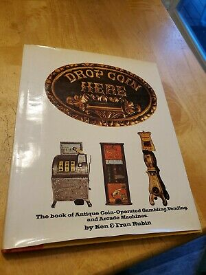 £25.41 • Buy Drop Coin Here: Book Of Antique Coin Operated Machines, Ken And Fran Rubin, HCDJ