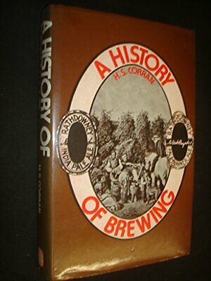 £8.02 • Buy History Of Brewing By Corran, H.S. Hardback Book The Cheap Fast Free Post