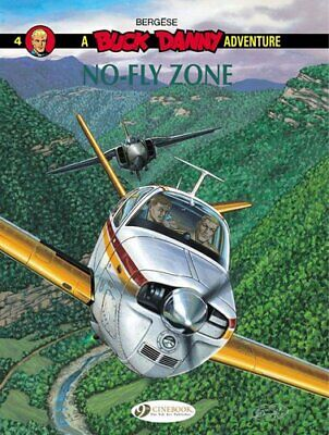 £6.18 • Buy Buck Danny 4 - No-Fly Zone By Francis Bergese 9781849182072   Brand New