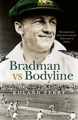 AU31.95 • Buy Bradman Vs Bodyline: The Inside Story Of The Most Notorious Ashes Series In Hist
