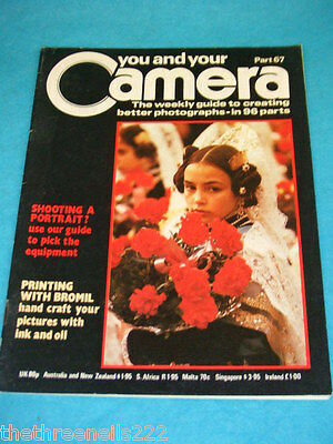 You And Your Camera #67 - Printing With Bromil • 4.99£