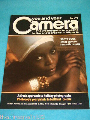 You And Your Camera #71 - Soft Focus For Romantic Results • 4.99£