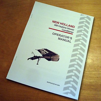 AU30.05 • Buy New Holland 489 Haybine Mower Conditioner Operator's Owners Book Guide Manual NH
