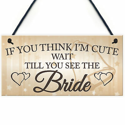 £3.99 • Buy Wait Till You See The Bride Novelty Hanging Wedding Page Boy Flower Girl Plaque