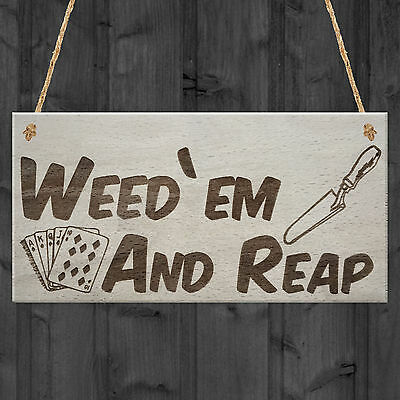 Weed 'em & Reap Funny Gardening Gift Garden Hanging Plaque Shed Allotment Sign • 3.99£