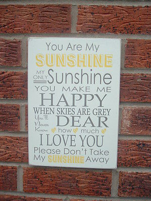 You Are My Sunshine Song Lyrics Wooden Sign Gift Idea Plaque Birthday Gift • 7.99£