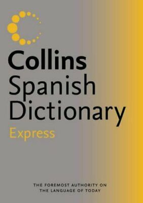 Collins Express Spanish Dictionary- • 2.62£