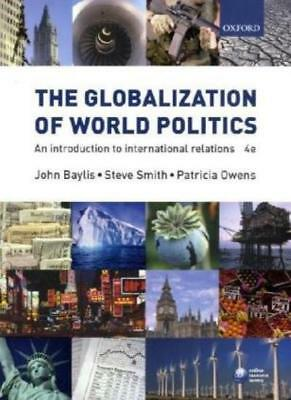 £3.56 • Buy The Globalization Of World Politics: An Introduction To Intern ..9780199297771