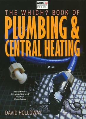 £3.41 • Buy  Which?  Book Of Plumbing And Central Heating ( Which?  Consumer Guides)-David