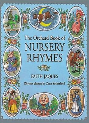 The Orchard Book Of Nursery Rhymes (Books For Giving)-Zena Sutherland, Faith Ja • 4.63£