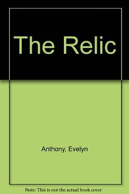 The Relic-Evelyn Anthony • 2.62£