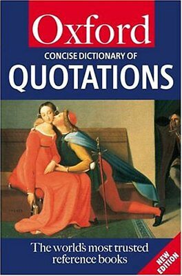 £3.33 • Buy The Concise Oxford Dictionary Of Quotations (Oxford Paperback Reference)-Elizab