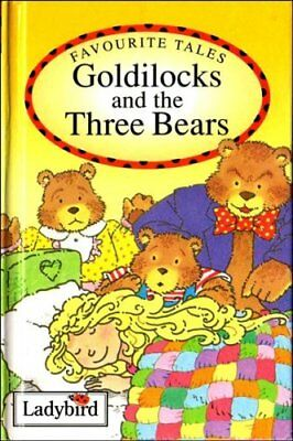 Goldilocks And The Three Bears (Ladybird Favourite Tales)-Audrey Daly,Chris Rus • 2.65£