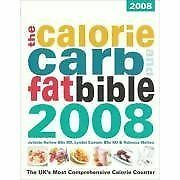 £3.44 • Buy Calorie, Carb And Fat Bible 2008: The UK's Most Comprehensive Calorie Counter-J