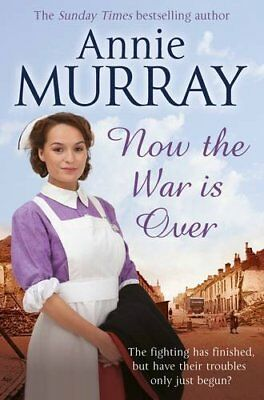 Now The War Is Over-Annie Murray • 3.28£