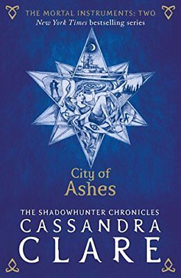 The Mortal Instruments 2: City Of Ashes-Cassandra Clare • 3.06£