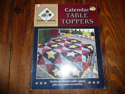 $3.59 • Buy 2004 Thimbleberries CALENDAR TABLE TOPPERS Quilting Book QUILT