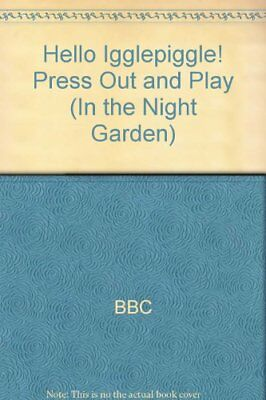£3.09 • Buy In The Night Garden: Hello Igglepiggle! Press Out And Play-BBC, Andrew Davenp