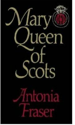 Mary Queen Of Scots-Lady Antonia Fraser, 9780297814665 • 3.55£
