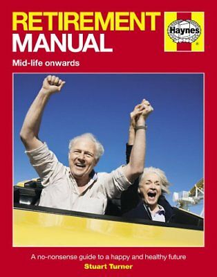 £3.56 • Buy Retirement Manual: The Step-by-step Guide To A Happy, Healthy, Prosperous Fut.