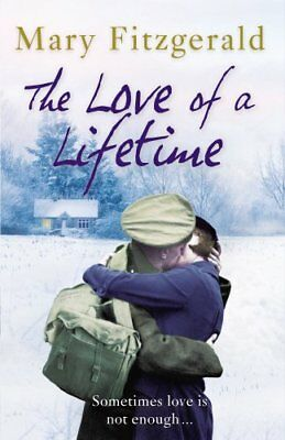 The Love Of A Lifetime: Historical Romance-Mary Fitzgerald • 2.96£