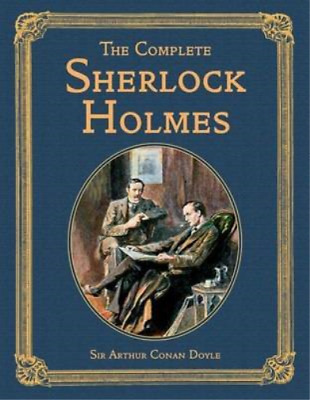 The Complete Sherlock Holmes (Collectors Library Editions), Doyle, Sir Arthur Co • 7.97£