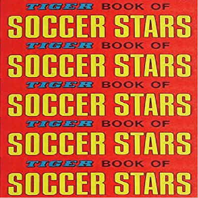 £2.95 • Buy Tiger Book Of Soccer Stars 1971 Football (Soccer) Player Pictures – Various