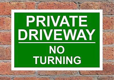 Private Driveway No Turning Correx Warning Sign 300mm X 200mm X 6mm , Green.  • 5.49£
