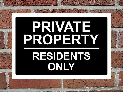 Private Property Residents Only Rigid Correx Warning Sign 300mm X 200mm , Black. • 5.49£