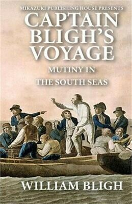 £8.91 • Buy Captain Bligh's Voyage: Mutiny In The South Seas (Paperback Or Softback)