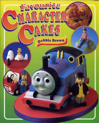 £3.41 • Buy Favourite Character Cakes-Debbie Brown, 9781903992029