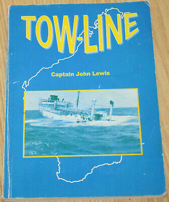 AU19.99 • Buy Tow-Line By Captain John Lewis - Story Of 2 Tug Boats In Western Australia
