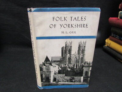 Folk Tales Of Yorkshire., GEE, H L, 1901, 1952 Nelso, Good • 33.37£