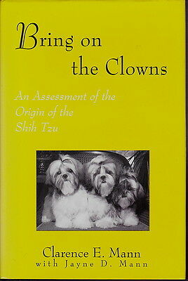 £60 • Buy Bring On The Clowns Shih Tzu Dog Book Clarence E Mann 1995 1st Edition