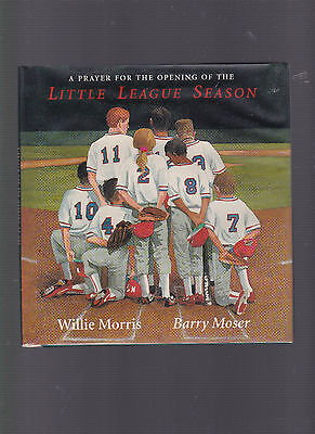 $29.99 • Buy A Prayer For The Opening Of The Little League Season, Willie Morris, Ill. Moser