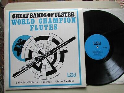 Great Bands Of Ulster - World Champion Flutes - Lp Album 1969 L.b.j. Recordings. • 24.95£