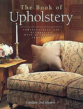 £3.52 • Buy Book Of Upholstery By Manroe, Candace Ord