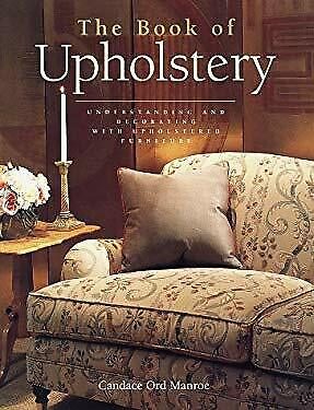 £3.27 • Buy Book Of Upholstery Hardcover Candace Ord Manroe