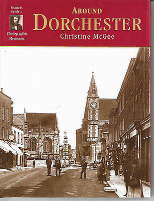 Around Dorchester By Christine McGee Francis Frith Photographic Memories 2001vgc • 2.99£