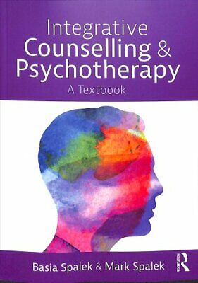 Integrative Counselling And Psychotherapy A Textbook 9781138301016 | Brand New • 30.31£