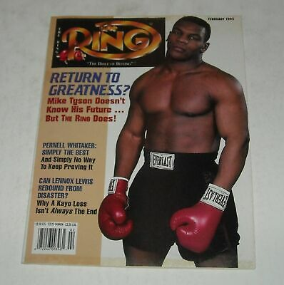 $9.99 • Buy February 1995 The RING BOXING MAGAZINE MIKE TYSON PERNELL WHITAKER LENNOX LEWIS