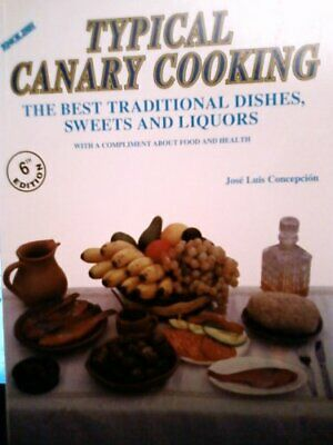 £3.09 • Buy Typical Canary Cooking : The Best Traditional Dishes, Sweets And Liquors-José