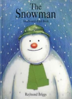 £3.44 • Buy The Snowman: Touch And Feel Book-Raymond Briggs