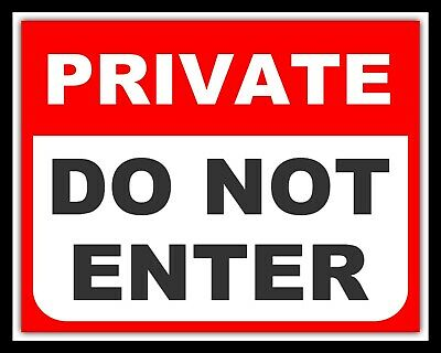 £4.99 • Buy Private Do Not Enter Warning Notice Trespass Security Metal Plaque Tin Sign 825