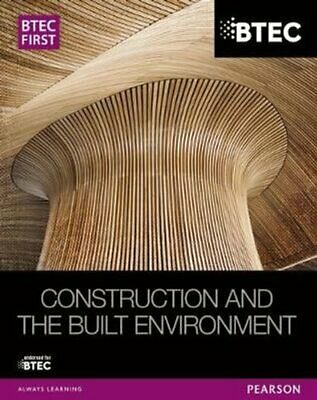 £30.91 • Buy BTEC First Construction And The Built Environment Student Book 9781446906460